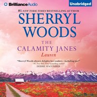 Calamity Janes: Lauren - Sherryl Woods - audiobook