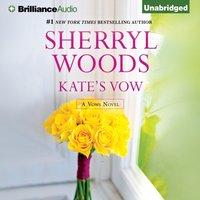 Kate's Vow - Sherryl Woods - audiobook