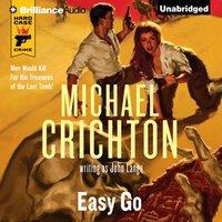 Easy Go - Michael Crichton - audiobook