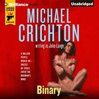 Binary - Michael Crichton - audiobook