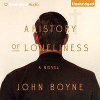 History of Loneliness - John Boyne - audiobook