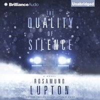 Quality of Silence - Rosamund Lupton - audiobook