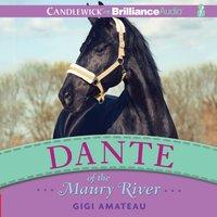 Dante of the Maury River - Gigi Amateau - audiobook