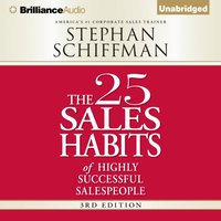 25 Sales Habits of Highly Successful Salespeople - Stephan Schiffman - audiobook