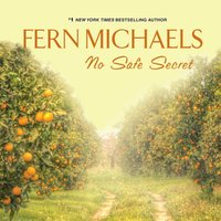 No Safe Secret - Fern Michaels - audiobook