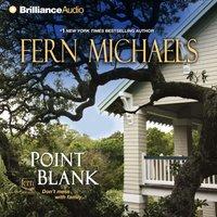 Point Blank - Fern Michaels - audiobook