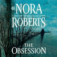 The Obsession - Nora Roberts - audiobook