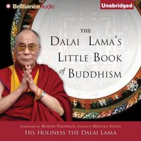 Dalai Lama's Little Book of Buddhism - His Holiness the Dalai Lama - audiobook