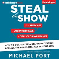 Steal the Show - Michael Port - audiobook