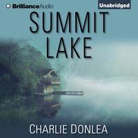 Summit Lake - Charlie Donlea - audiobook