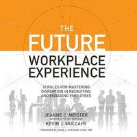 Future Workplace Experience - Jeanne Meister - audiobook