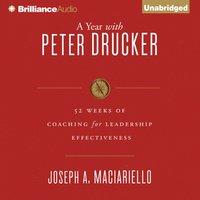 Year with Peter Drucker - Joseph A. Maciariello - audiobook