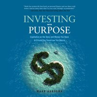 Investing with Purpose - Mark Aardsma - audiobook