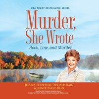 Murder, She Wrote: Hook, Line, and Murder - Jessica Fletcher - audiobook