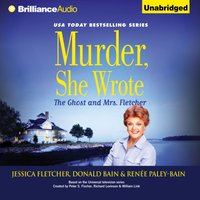 Murder, She Wrote: The Ghost and Mrs. Fletcher - Jessica Fletcher - audiobook