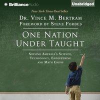 One Nation Under Taught - Dr. Vince M. Bertram - audiobook