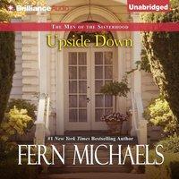 Upside Down - Fern Michaels - audiobook
