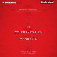 Conservatarian Manifesto - Charles C. W. Cooke - audiobook