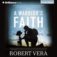 Warrior's Faith - Robert Vera - audiobook