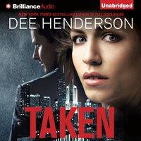 Taken - Dee Henderson - audiobook