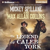 Legend of Caleb York - Mickey Spillane - audiobook