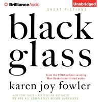 Black Glass - Karen Joy Fowler - audiobook
