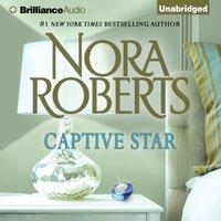 Captive Star - Nora Roberts - audiobook