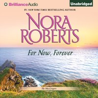 For Now, Forever - Nora Roberts - audiobook