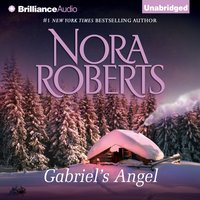 Gabriel's Angel - Nora Roberts - audiobook