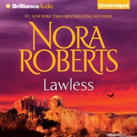 Lawless - Nora Roberts - audiobook