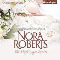 MacGregor Brides - Nora Roberts - audiobook