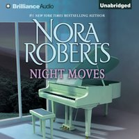 Night Moves - Nora Roberts - audiobook