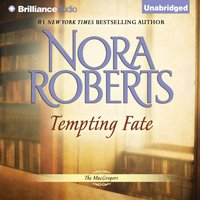 Tempting Fate - Nora Roberts - audiobook