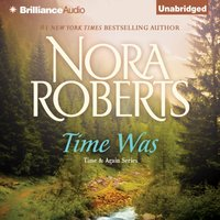 Time Was - Nora Roberts - audiobook