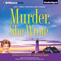 Murder, She Wrote: Killer in the Kitchen - Jessica Fletcher - audiobook