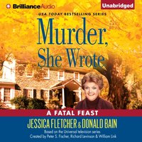 Murder, She Wrote: A Fatal Feast - Jessica Fletcher - audiobook