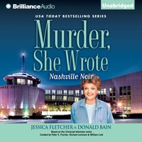 Murder, She Wrote: Nashville Noir - Jessica Fletcher - audiobook