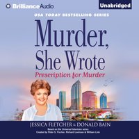 Murder, She Wrote: Prescription for Murder - Jessica Fletcher - audiobook