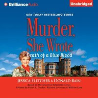Murder, She Wrote: Death of a Blue Blood - Jessica Fletcher - audiobook