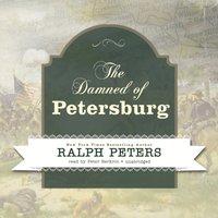 Damned of Petersburg - Ralph Peters - audiobook