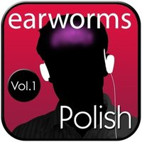 Rapid Polish, Vol. 1 - Earworms Learning - audiobook