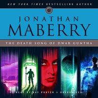 Death Song of Dwar Guntha - Jonathan Maberry - audiobook