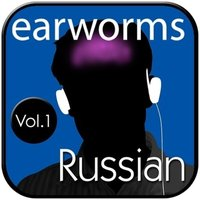 Rapid Russian, Vol. 1 - Earworms Learning - audiobook