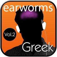 Rapid Greek, Vol. 2 - Earworms Learning - audiobook