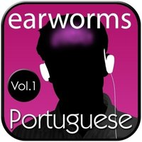 Rapid Portuguese, Vol. 1 - Earworms Learning - audiobook