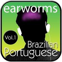 Rapid Brazilian Portuguese, Vol. 1 - Earworms Learning - audiobook