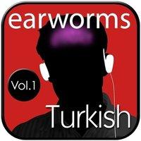 Rapid Turkish, Vol. 1 - Earworms Learning - audiobook