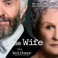 The Wife - Meg Wolitzer - audiobook