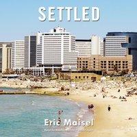 Settled - Eric Maisel - audiobook