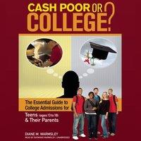 Cash Poor or College? - Diane M. Warmsley - audiobook